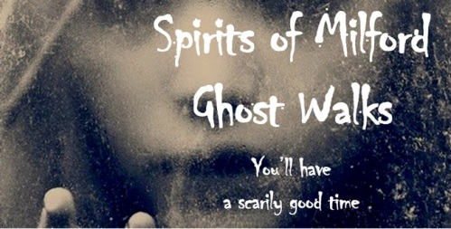 Spirits of Milford Ghost Walks